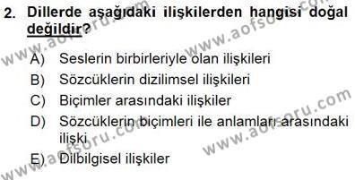 Türk Dili ve Edebiyatı Bölümü 5. Yarıyıl Genel Dilbilim I Dersi 2016 Yılı Güz Dönemi Dönem Sonu Sınavı 2. Soru