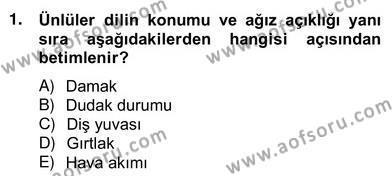 Türk Dili ve Edebiyatı Bölümü 6. Yarıyıl Genel Dilbilim II Dersi 2013 Yılı Bahar Dönemi Ara Sınavı 1. Soru