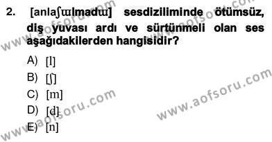 Türk Dili ve Edebiyatı Bölümü 6. Yarıyıl Genel Dilbilim II Dersi 2013 Yılı Bahar Dönemi Ara Sınavı 2. Soru