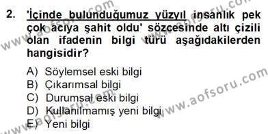 Türk Dili ve Edebiyatı Bölümü 6. Yarıyıl Genel Dilbilim II Dersi 2013 Yılı Bahar Dönemi Dönem Sonu Sınavı 2. Soru