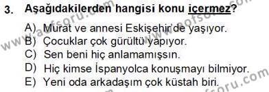 Türk Dili ve Edebiyatı Bölümü 6. Yarıyıl Genel Dilbilim II Dersi 2013 Yılı Bahar Dönemi Dönem Sonu Sınavı 3. Soru