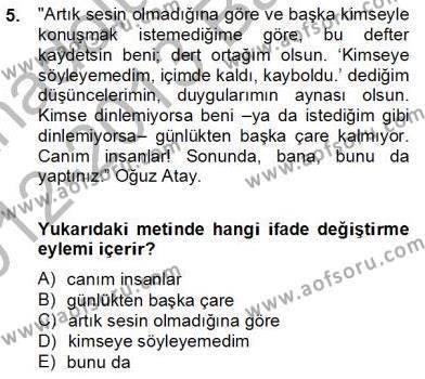Türk Dili ve Edebiyatı Bölümü 6. Yarıyıl Genel Dilbilim II Dersi 2013 Yılı Bahar Dönemi Dönem Sonu Sınavı 5. Soru