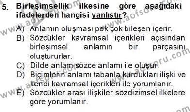 Türk Dili ve Edebiyatı Bölümü 6. Yarıyıl Genel Dilbilim II Dersi 2014 Yılı Bahar Dönemi Tek Ders Sınavı 5. Soru