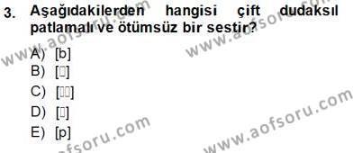 Türk Dili ve Edebiyatı Bölümü 6. Yarıyıl Genel Dilbilim II Dersi 2015 Yılı Bahar Dönemi Ara Sınavı 3. Soru