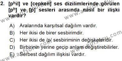 Türk Dili ve Edebiyatı Bölümü 6. Yarıyıl Genel Dilbilim II Dersi 2016 Yılı Bahar Dönemi Ara Sınavı 2. Soru
