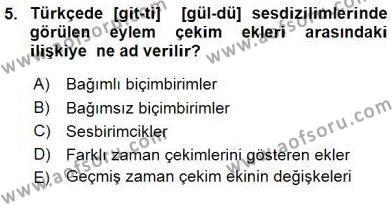 Türk Dili ve Edebiyatı Bölümü 6. Yarıyıl Genel Dilbilim II Dersi 2016 Yılı Bahar Dönemi Ara Sınavı 5. Soru