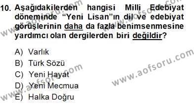 II. Meşrutiyet Dönemi Türk Edebiyatı Dersi 2014 - 2015 Yılı (Final) Dönem Sonu Sınavı 10. Soru