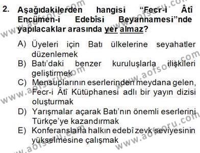 II. Meşrutiyet Dönemi Türk Edebiyatı Dersi 2014 - 2015 Yılı (Final) Dönem Sonu Sınav Soruları 2. Soru