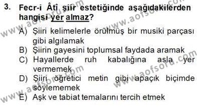 II. Meşrutiyet Dönemi Türk Edebiyatı Dersi 2014 - 2015 Yılı (Final) Dönem Sonu Sınav Soruları 3. Soru
