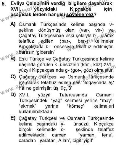 Türk Dili ve Edebiyatı Bölümü 7. Yarıyıl XVI-XIX. Yüzyıllar Türk Dili Dersi 2013 Yılı Güz Dönemi Ara Sınavı 5. Soru