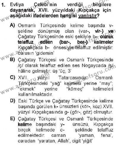 Türk Dili ve Edebiyatı Bölümü 7. Yarıyıl XVI-XIX. Yüzyıllar Türk Dili Dersi 2013 Yılı Güz Dönemi Tek Ders Sınavı 1. Soru