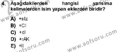 Türk Dili ve Edebiyatı Bölümü 7. Yarıyıl XVI-XIX. Yüzyıllar Türk Dili Dersi 2014 Yılı Güz Dönemi Dönem Sonu Sınavı 4. Soru