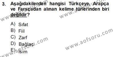 Türk Dili ve Edebiyatı Bölümü 7. Yarıyıl XVI-XIX. Yüzyıllar Türk Dili Dersi 2015 Yılı Güz Dönemi Dönem Sonu Sınavı 3. Soru