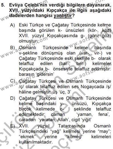 Türk Dili ve Edebiyatı Bölümü 7. Yarıyıl XVI-XIX. Yüzyıllar Türk Dili Dersi 2016 Yılı Güz Dönemi Ara Sınavı 5. Soru