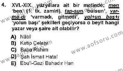 XVI-XIX. Yüzyıllar Türk Dili Dersi 2012 - 2013 Yılı (Vize) Ara Sınav Soruları 4. Soru