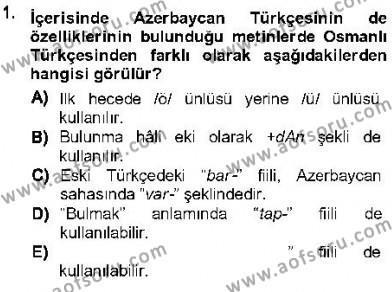 XVI-XIX. Yüzyıllar Türk Dili Dersi 2012 - 2013 Yılı (Final) Dönem Sonu Sınav Soruları 1. Soru
