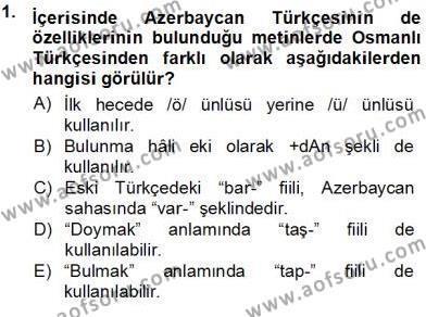XVI-XIX. Yüzyıllar Türk Dili Dersi 2013 - 2014 Yılı Tek Ders Sınav Soruları 1. Soru