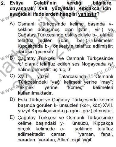 XVI-XIX. Yüzyıllar Türk Dili Dersi 2013 - 2014 Yılı Tek Ders Sınav Soruları 2. Soru