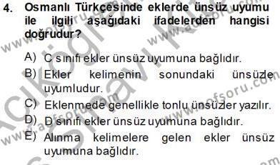 XVI-XIX. Yüzyıllar Türk Dili Dersi 2013 - 2014 Yılı Tek Ders Sınav Soruları 4. Soru