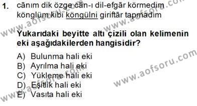 XVI-XIX. Yüzyıllar Türk Dili Dersi 2014 - 2015 Yılı (Vize) Ara Sınav Soruları 1. Soru