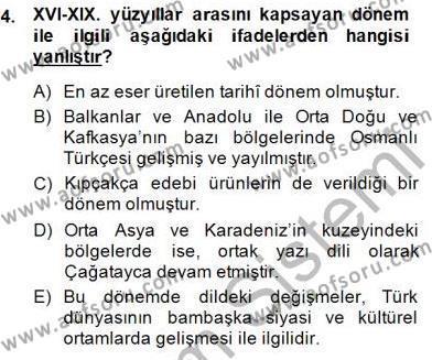 XVI-XIX. Yüzyıllar Türk Dili Dersi 2014 - 2015 Yılı (Vize) Ara Sınav Soruları 4. Soru