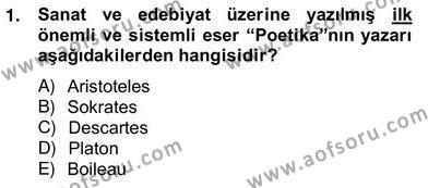 Türk Dili ve Edebiyatı Bölümü 8. Yarıyıl Eleştiri Kuramları Dersi 2013 Yılı Bahar Dönemi Ara Sınavı 1. Soru