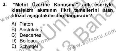 Türk Dili ve Edebiyatı Bölümü 8. Yarıyıl Eleştiri Kuramları Dersi 2013 Yılı Bahar Dönemi Ara Sınavı 3. Soru