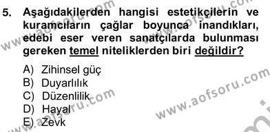 Türk Dili ve Edebiyatı Bölümü 8. Yarıyıl Eleştiri Kuramları Dersi 2013 Yılı Bahar Dönemi Ara Sınavı 5. Soru