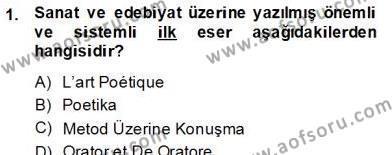 Türk Dili ve Edebiyatı Bölümü 8. Yarıyıl Eleştiri Kuramları Dersi 2013 Yılı Bahar Dönemi Dönem Sonu Sınavı 1. Soru