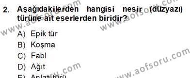 Türk Dili ve Edebiyatı Bölümü 8. Yarıyıl Eleştiri Kuramları Dersi 2013 Yılı Bahar Dönemi Dönem Sonu Sınavı 2. Soru