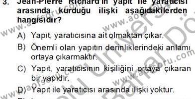 Türk Dili ve Edebiyatı Bölümü 8. Yarıyıl Eleştiri Kuramları Dersi 2013 Yılı Bahar Dönemi Dönem Sonu Sınavı 3. Soru