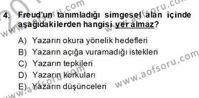 Türk Dili ve Edebiyatı Bölümü 8. Yarıyıl Eleştiri Kuramları Dersi 2013 Yılı Bahar Dönemi Dönem Sonu Sınavı 4. Soru