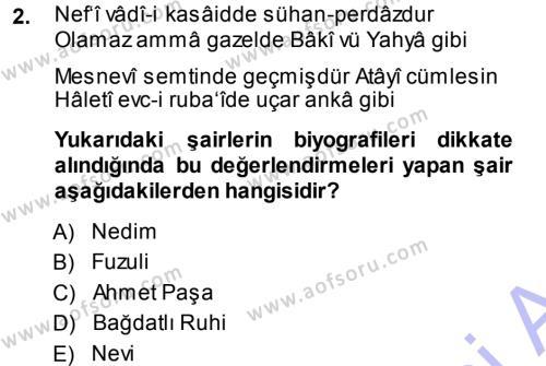 Türk Dili ve Edebiyatı Bölümü 7. Yarıyıl Eleştiri Tarihi Dersi 2014 Yılı Güz Dönemi Dönem Sonu Sınavı 2. Soru