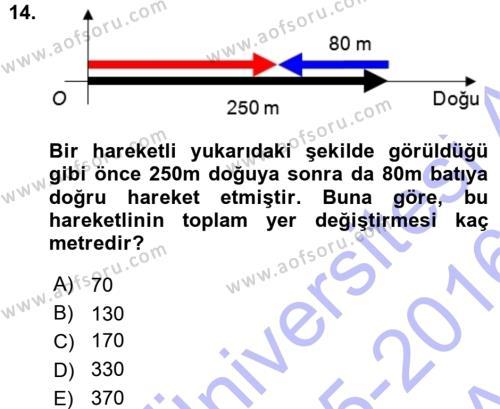 Teknolojinin Bilimsel İlkeleri 1 Dersi Ara Sınavı Deneme Sınav Soruları 14. Soru