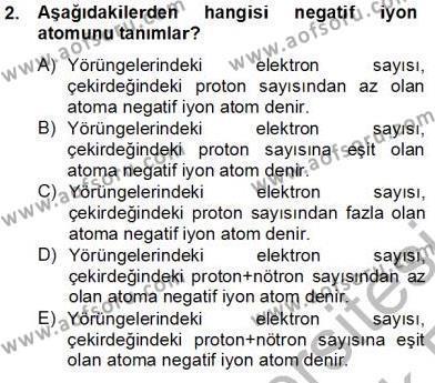 Elektrik Enerjisi Üretim, İletim ve Dağıtımı Bölümü 2. Yarıyıl Teknolojinin Bilimsel İlkeleri II Dersi 2014 Yılı Bahar Dönemi Tek Ders Sınavı 2. Soru