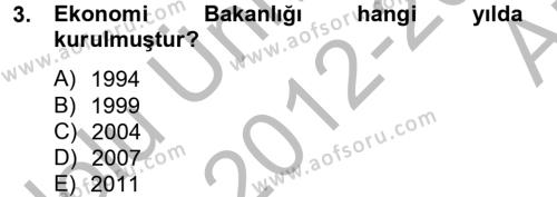 Dış Ticaretle İlgili Kurumlar ve Kuruluşlar Dersi 2012 - 2013 Yılı Ara Sınavı 3. Soru