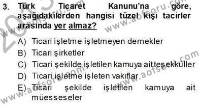 Lojistik Bölümü 3. Yarıyıl Gümrük Mevzuatı Dersi 2014 Yılı Güz Dönemi Ara Sınavı 3. Soru