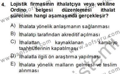 Lojistik Bölümü 3. Yarıyıl Gümrük Mevzuatı Dersi 2015 Yılı Güz Dönemi Ara Sınavı 4. Soru