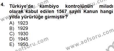Dış Ticaret Bölümü 3. Yarıyıl Kambiyo Mevzuatı Dersi 2013 Yılı Güz Dönemi Ara Sınavı 4. Soru