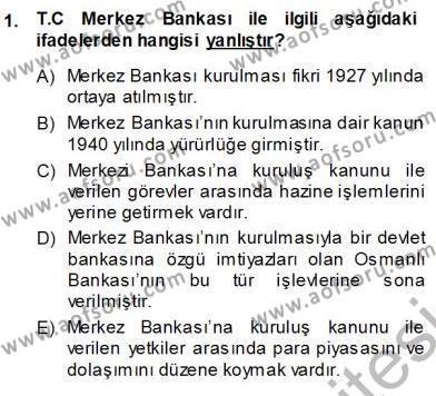 Dış Ticaret Bölümü 3. Yarıyıl Kambiyo Mevzuatı Dersi 2014 Yılı Güz Dönemi Ara Sınavı 1. Soru