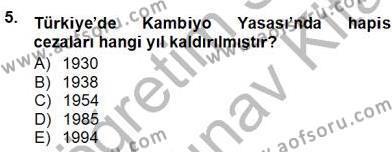 Dış Ticaret Bölümü 3. Yarıyıl Kambiyo Mevzuatı Dersi 2014 Yılı Güz Dönemi Ara Sınavı 5. Soru