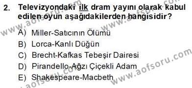 Türk Tiyatrosu Dersi 2013 - 2014 Yılı (Final) Dönem Sonu Sınav Soruları 2. Soru
