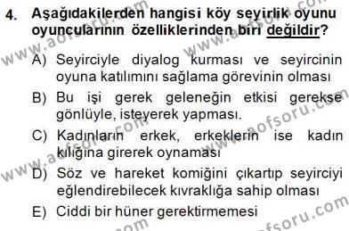 Türk Tiyatrosu Dersi 2014 - 2015 Yılı (Final) Dönem Sonu Sınav Soruları 4. Soru