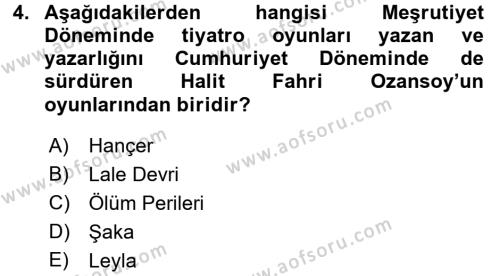 Türk Tiyatrosu Dersi 2017 - 2018 Yılı 3 Ders Sınav Soruları 4. Soru