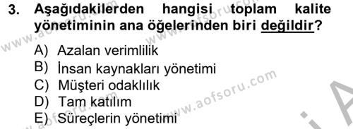 Konaklama Hizmetlerinde Kalite Yönetimi Dersi 2012 - 2013 Yılı Dönem Sonu Sınavı 3. Soru