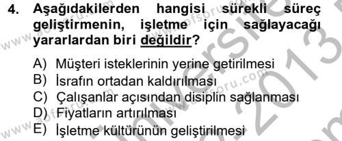 Konaklama Hizmetlerinde Kalite Yönetimi Dersi 2012 - 2013 Yılı Dönem Sonu Sınavı 4. Soru