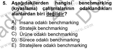 Konaklama İşletmeciliği Bölümü 6. Yarıyıl Konaklama Hizmetlerinde Kalite Yönetimi Dersi 2013 Yılı Bahar Dönemi Dönem Sonu Sınavı 5. Soru