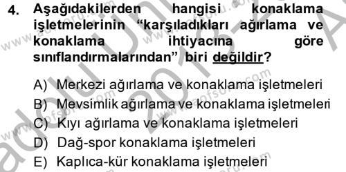 Konaklama Hizmetlerinde Kalite Yönetimi Dersi 2013 - 2014 Yılı Ara Sınavı 4. Soru