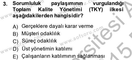 Konaklama Hizmetlerinde Kalite Yönetimi Dersi 2014 - 2015 Yılı Dönem Sonu Sınavı 3. Soru