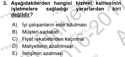 Konaklama Hizmetlerinde Kalite Yönetimi Dersi Ara Sınavı Deneme Sınav Soruları 3. Soru